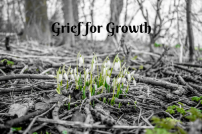 Grief for Growth