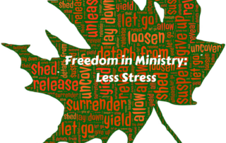 pursue freedom in ministry for less stress